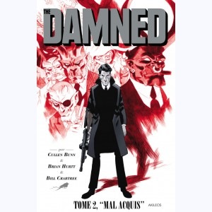 The Damned : Tome 2, Mal Acquis