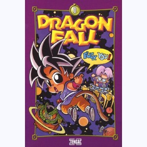 Dragon Fall : Tome 0, Sus aux Boules !