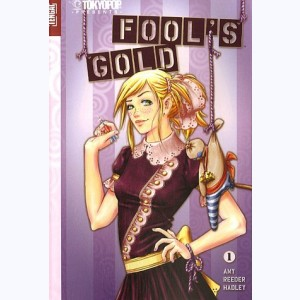 Fool's gold : Tome 1