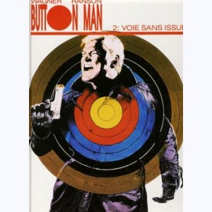 Button man : Tome 2, Voie sans issue