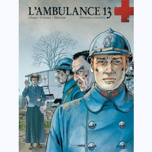 L'Ambulance 13 : Tome (3 et 4), Integrale deuxieme cycle