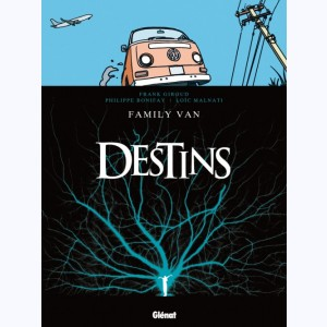Destins : Tome 8, Family van