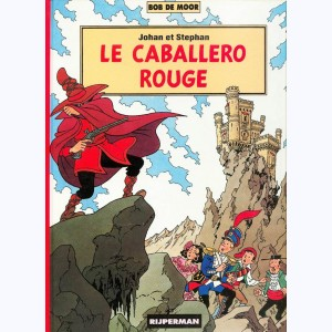 Johan et Stephan : Tome 5, Le caballero rouge