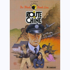 The Black Hawk Line : Tome 1, La route de Chine