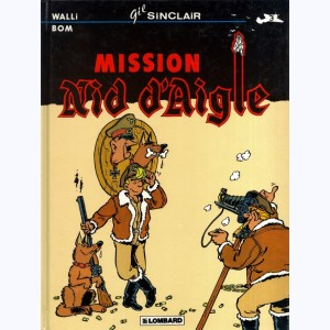 Gil Sinclair : Tome 3, Mission nid d'aigle