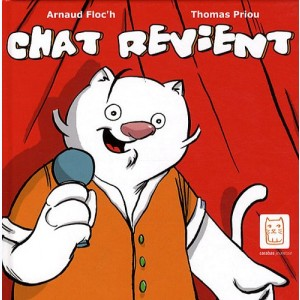 Chat s'en va ... : Tome 2, Chat revient