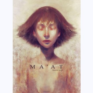 Ma'at : Tome 1