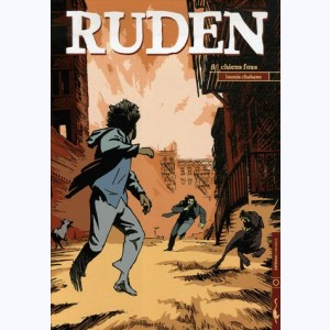 Ruden : Tome 3, Chiens fous