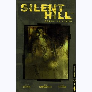 Silent hill, Pourri du ventre