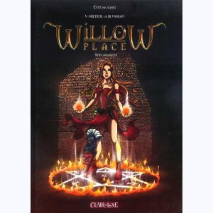 Willow Place, Réincarnations