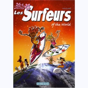 Les surfeurs : Tome 2, Of the world