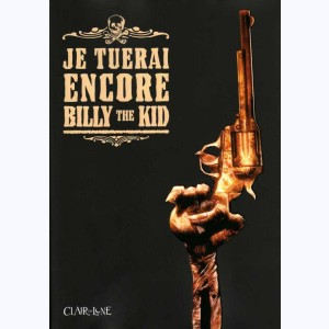 Je tuerai encore Billy the Kid