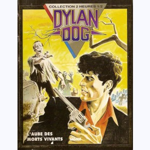 Dylan Dog : Tome 1, L'aube des morts vivants