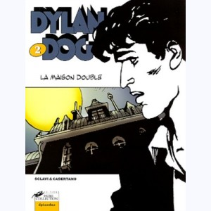 Dylan Dog : Tome 2, La maison double