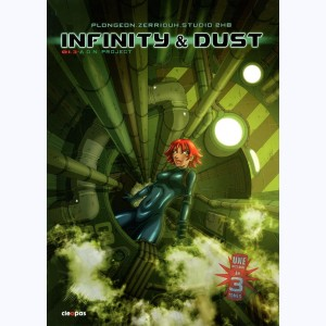 Infinity & Dust : Tome 1/3, A.D.N. Project