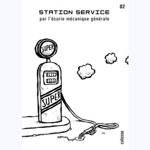 Station service : Tome 2