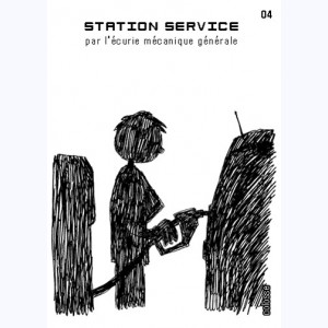 Station service : Tome 4