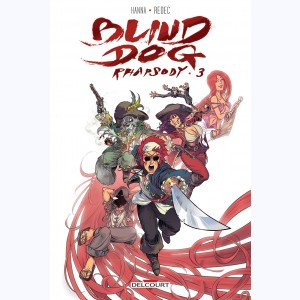 Blind Dog Rhapsody : Tome 3