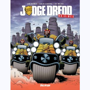 Judge Dredd (Wagner), Origines