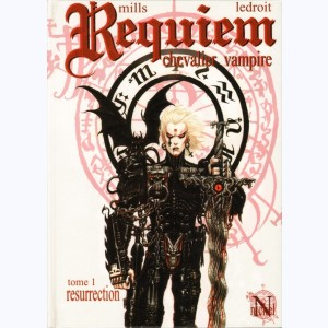 Requiem Chevalier Vampire : Tome 1, Résurrection