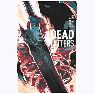 Dead Letters : Tome 2, Les saints de nulle part