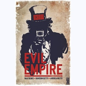 Evil Empire : Tome 1, Nous le peuple !