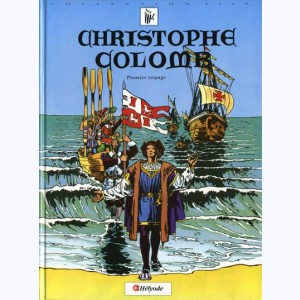 Christophe Colomb : Tome 1, Premier voyage