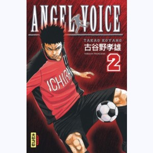 Angel Voice : Tome 2