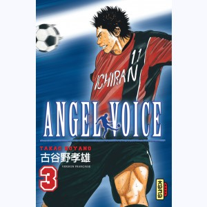 Angel Voice : Tome 3