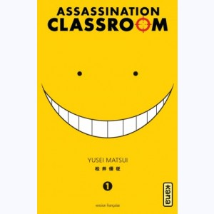 Assassination classroom : Tome 1