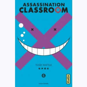 Assassination classroom : Tome 6