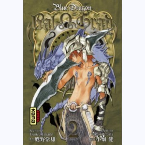 Blue Dragon - Ral Grad : Tome 2