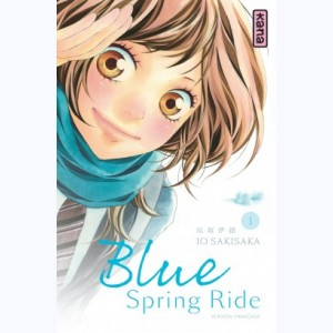 Blue Spring Ride : Tome 1