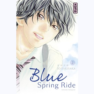 Blue Spring Ride : Tome 2