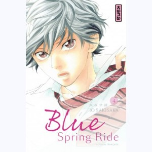 Blue Spring Ride : Tome 4