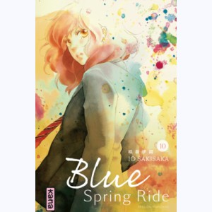 Blue Spring Ride : Tome 10
