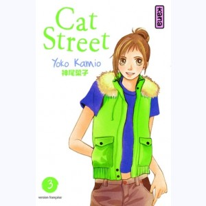 Cat Street : Tome 3