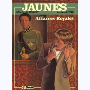 Jaunes : Tome 5, Affaires royales