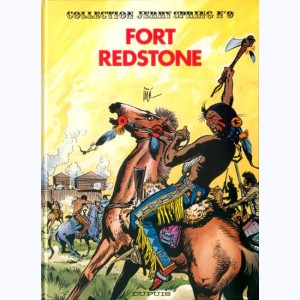 Jerry Spring : Tome 9, Fort Red Stone