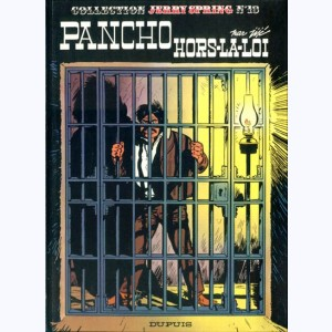 Jerry Spring : Tome 13, Pancho hors la loi