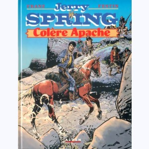 Jerry Spring : Tome 22, Colère Apache