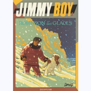Jimmy Boy : Tome 3, Robinson des glaces