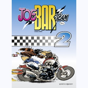 Joe Bar Team : Tome 2