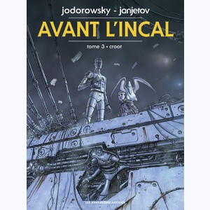 Avant l'incal : Tome 3, Croot
