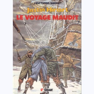 Justin Hiriart : Tome 2, Le voyage maudit