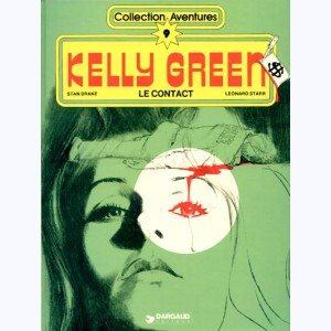 Kelly Green : Tome 1, Le contact