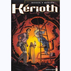 Kérioth : Tome 1, Mission Prometheus