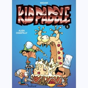 Kid Paddle : Tome 5, Allien chantilly