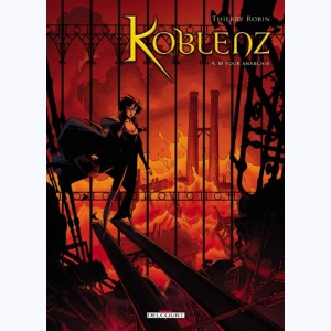 Koblenz : Tome 4, M pour anarchie