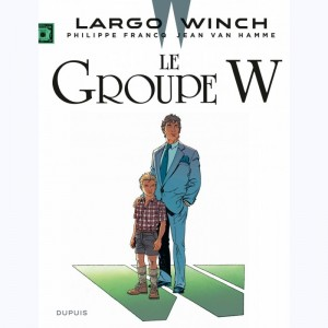 Largo Winch : Tome 2, Le groupe W